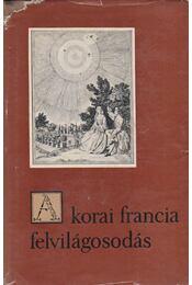 A korai francia felvilágosodás - Gorilovics Tivadar - Régikönyvek