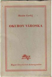 Okurov városka - Gorkij, Makszim - Régikönyvek