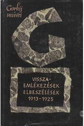 Visszaemlékezések, elbeszélések 1913-1926 - Gorkij, Makszim - Régikönyvek