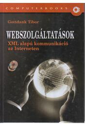 Webszolgáltatások - Gottdank Tibor - Régikönyvek