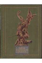 Az 1848-49-iki magyar szabadságharcz története IV. kötet - Gracza György - Régikönyvek