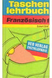 Taschenlehrbuch Französisch - Graf, Eckart - Régikönyvek