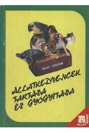 Állatkedvencek tartása és gyógyítása - Graf Zoltán - Régikönyvek