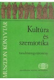 Kultúra és szemiotika - Gráfik Imre, Voigt Vilmos - Régikönyvek