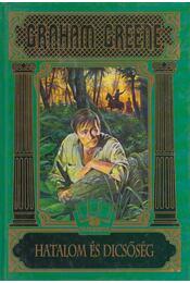 Hatalom és dicsőség - Graham Greene - Régikönyvek