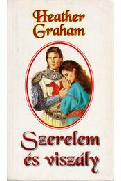 Szerelem és viszály - Graham, Heather - Régikönyvek