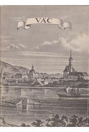 Vác - Granasztói Pál, Dercsényi Dezső - Régikönyvek