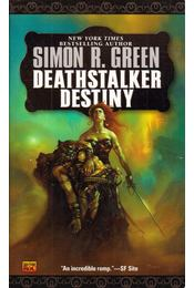 Deathstalker Destiny - Green, Simon R. - Régikönyvek