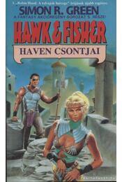 Haven csontjai - Green, Simon R. - Régikönyvek