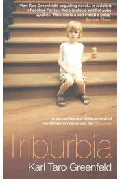 Triburbia - GREENFELD, KARL TARO - Régikönyvek