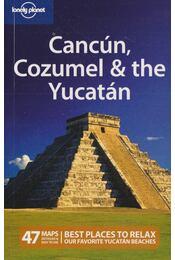 Cancún, Cozumel & the Yucatán - Greg Benchwick - Régikönyvek