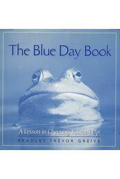 The Blue Day Book - Greive, Bradley Trevor - Régikönyvek