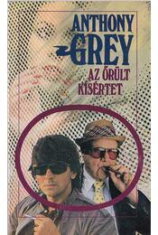 Az őrült kísértet - Grey Anthony - Régikönyvek