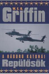 Repülősök - Griffin W. E. B - Régikönyvek
