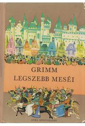 Grimm legszebb meséi - Grimm, Varga Tamásné - Régikönyvek