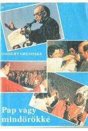 Pap vagy mindörökké - Grshake, Gisbert - Régikönyvek