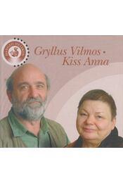 Gryllus Vilmos / Kiss Anna - Gryllus Vilmos, Kiss Anna - Régikönyvek