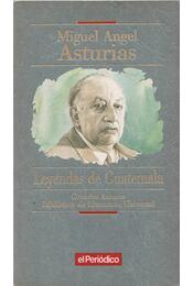 Leyendas de Guatemala - Asturias, Miguel Ángel - Régikönyvek