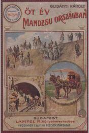 Öt év Mandzsúországban - Régikönyvek