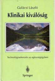 Klinikai kiválóság - Gulácsi László - Régikönyvek