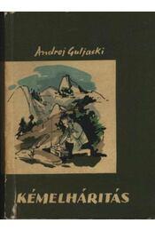 Kémelhárítás - Guljaski, Andrej - Régikönyvek