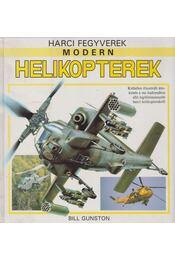 Modern helikopterek - Gunston, Bill - Régikönyvek