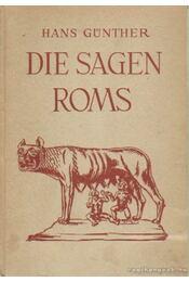 Die Sagen Roms - Günther, Hans - Régikönyvek
