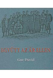 Együtt az ár ellen - Gur Dávid - Régikönyvek