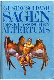 Sagen des klassischen Altertums - Gustav Schwab - Régikönyvek