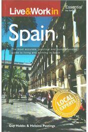 Live and Work in Spain - Guy Hobbs, Heleina Postings - Régikönyvek