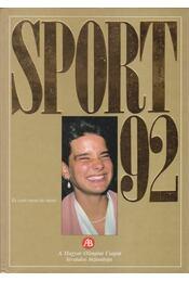 Sport 92 - Gyárfás Tamás (szerk.) - Régikönyvek