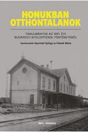 Honukban otthontalanok - Gyarmati György, Palasik Mária - Régikönyvek