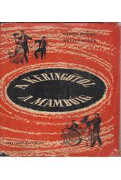 A keringőtől a mambóig - Gyenes Rudolf - Kovács Klára - Régikönyvek