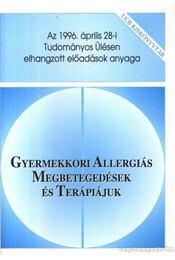 Gyermekkori allergiás megbetegedések és terápiájuk - Régikönyvek