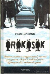 Örökösök - Gyöngy László István - Régikönyvek