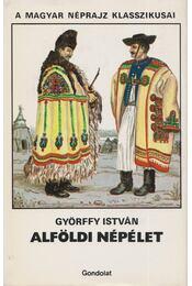 Alföldi népélet - Győrffy István - Régikönyvek