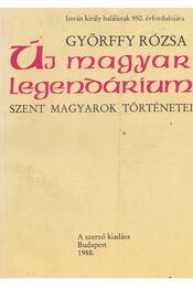 Új magyar legendárium - Györffy Rózsa - Régikönyvek