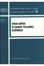 Ipari gépek és daruk villamos előírásai - Győri János - Régikönyvek