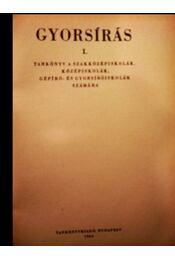 Gyorsírás I. - Soltész Mária - Régikönyvek