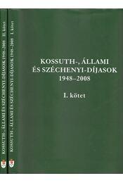 Kossuth-, Állami és Széchenyi-díjasok 1948-2008 - Gyuricza Péter, Móritz Rita, Szalay Antal - Régikönyvek