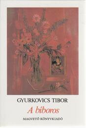 A bíboros - Gyurkovics Tibor - Régikönyvek