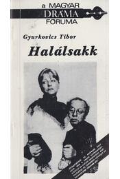 Halálsakk - Gyurkovics Tibor - Régikönyvek