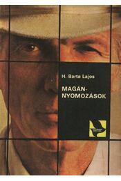 Magánnyomozások - H. Barta Lajos - Régikönyvek