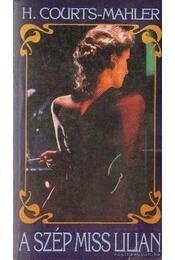 A szép Miss Lilian - H.Courths-Mahler - Régikönyvek