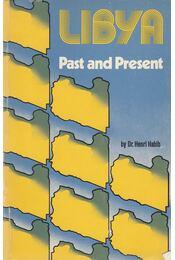 Libya Past and Present - Habib, Henri - Régikönyvek
