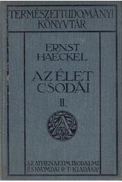 Az élet csodái II. - Haeckel, Ernst - Régikönyvek