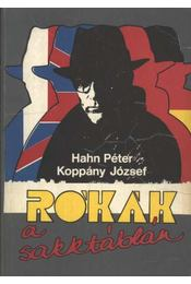 Rókák a sakktáblán - Hahn Péter, Koppány József - Régikönyvek