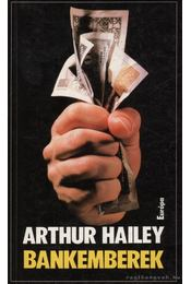 Bankemberek - Hailey, Arthur - Régikönyvek