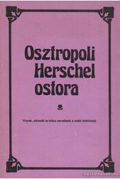 Osztropoli Herschel ostora - Hajdu István - Régikönyvek