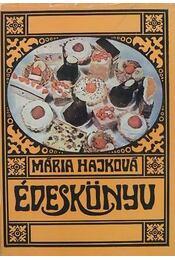 Édeskönyv - Hajková Mária - Régikönyvek